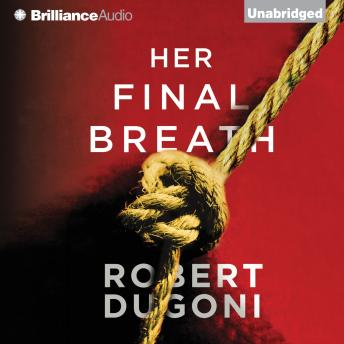 Her Final Breath, Robert Dugoni