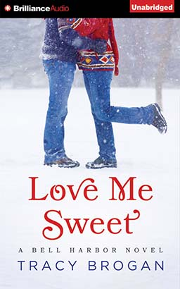 Love Me Sweet, Tracy Brogan