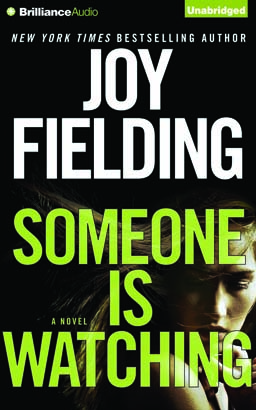 Someone is Watching, Joy Fielding