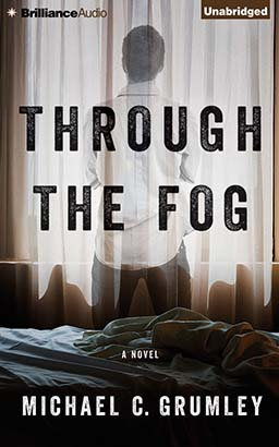Through the Fog, Michael C. Grumley