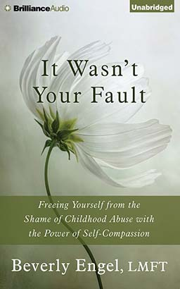 It Wasn't Your Fault, Beverly Engel