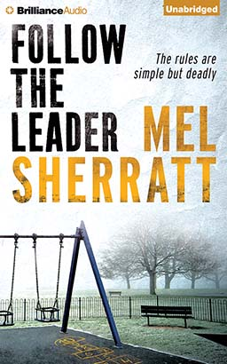 Follow The Leader, Mel Sherratt