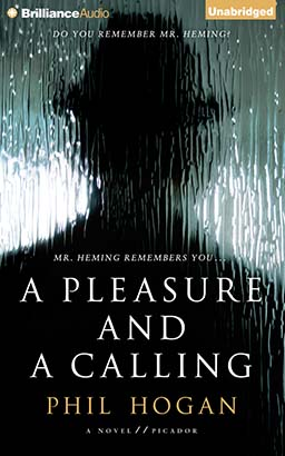Pleasure and a Calling, Phil Hogan