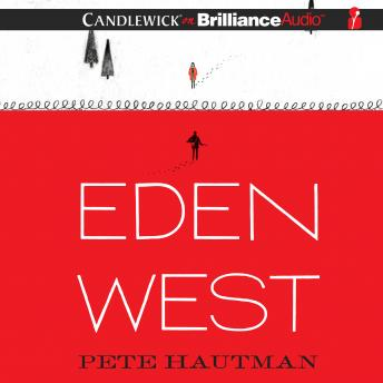 Eden West, Pete Hautman