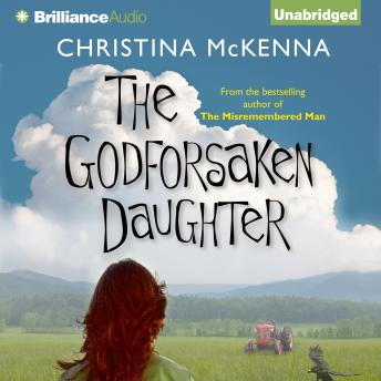Godforsaken Daughter, Christina McKenna