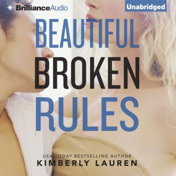 Beautiful Broken Rules, Kimberly Lauren