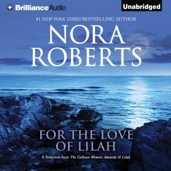 For the Love of Lilah, Nora Roberts