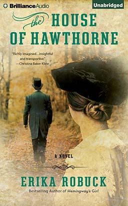 House of Hawthorne, Erika Robuck
