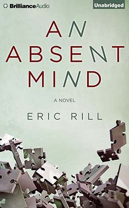 Absent Mind, Eric Rill