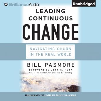 Leading Continuous Change, Bill Pasmore