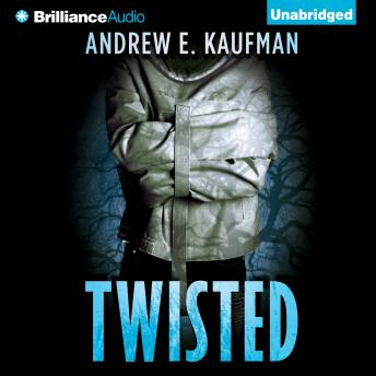 Twisted, Andrew E. Kaufman
