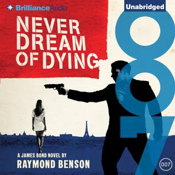 Never Dream of Dying, Raymond Benson