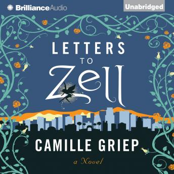 Letters to Zell, Camille Griep
