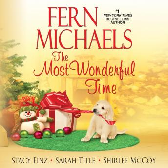 Most Wonderful Time, Shirlee McCoy, Stacy Finz, Sarah Title, Fern Michaels