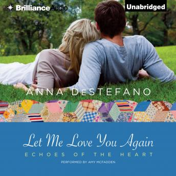 Let Me Love You Again, Anna DeStefano