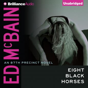 Eight Black Horses, Ed McBain
