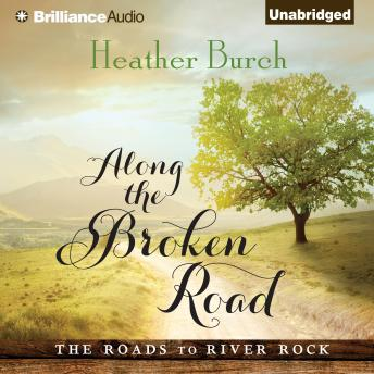 Download Along the Broken Road by Heather Burch