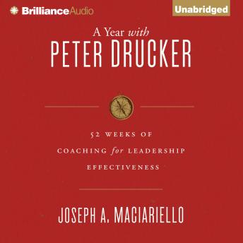 Year with Peter Drucker, Joseph A. Maciariello