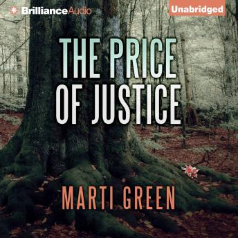 Price of Justice, Marti Green