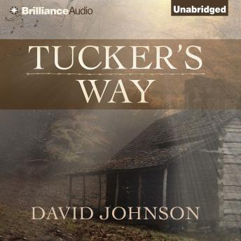 Tucker's Way, David Johnson