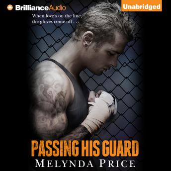 Passing His Guard, Melynda Price