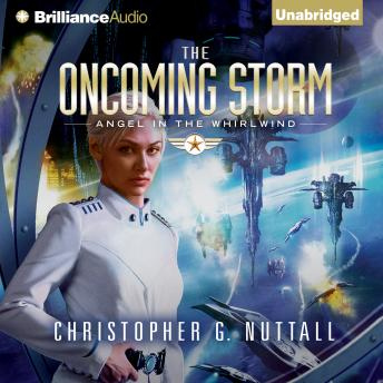 Oncoming Storm, Christopher G. Nuttall
