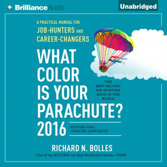 What Color is Your Parachute? 2016, Richard Nelson Bolles