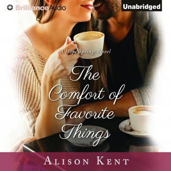 Comfort of Favorite Things, Alison Kent