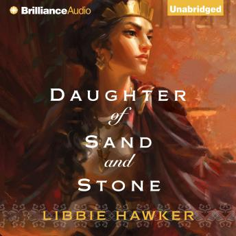 Daughter of Sand and Stone, Libbie Hawker