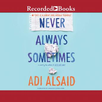 Never Always Sometimes, Adi Alsaid