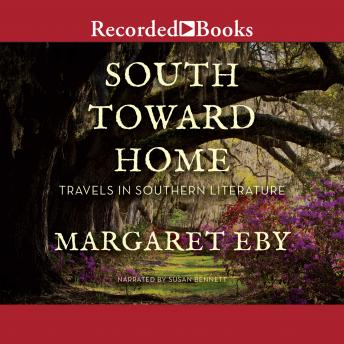 South Toward Home: Travels in Southern Literature sample.