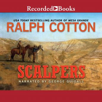 Scalpers, Ralph Cotton