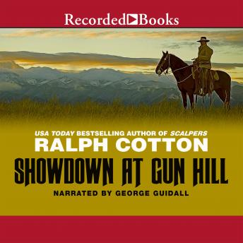 Showdown at Gun Hill, Ralph Cotton
