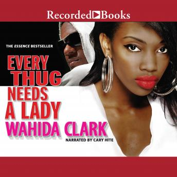 Download Every Thug Needs a Lady by Wahida Clark