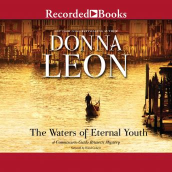Waters of Eternal Youth, Donna Leon