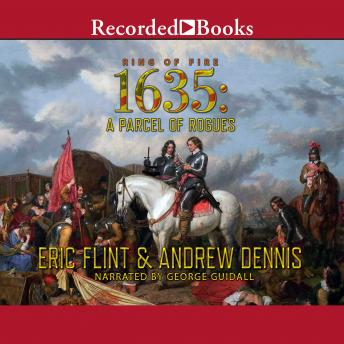 1635: A Parcel of Rogues, Audio book by Andrew Dennis, Eric Flint