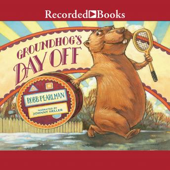 Groundhog's Day Off, Robb Pearlman