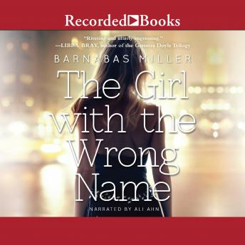 Girl with the Wrong Name, Barnabas Miller