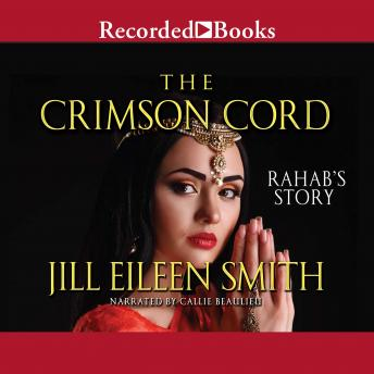 Download Crimson Cord: Rahab's Story by Jill Eileen Smith