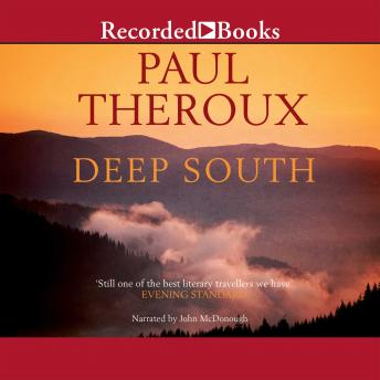 Deep South: Four Seasons on Back Roads, Audio book by Paul Theroux