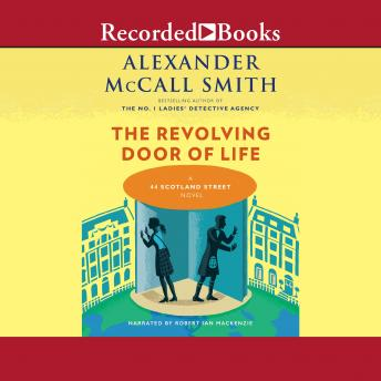 Revolving Door of Life, Alexander McCall Smith