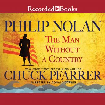 Philip Nolan: The Man Without a Country, Chuck Pfarrer