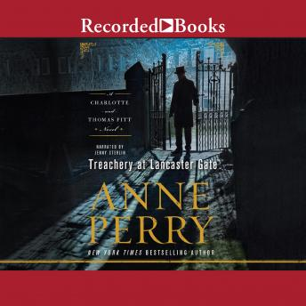 Treachery at Lancaster Gate, Anne Perry