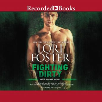 Fighting Dirty, Lori Foster
