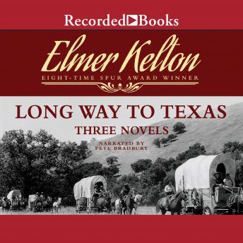 Download Long Way to Texas: Three Novels by Elmer Kelton