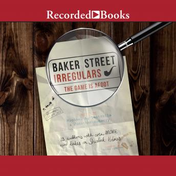 Baker Street Irregulars 2: The Game is Afoot