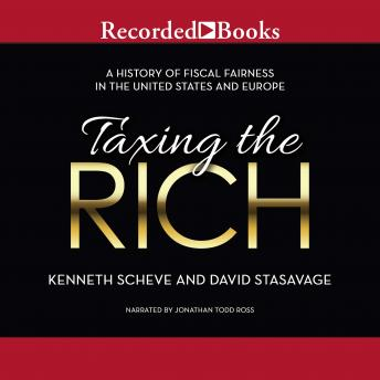 Taxing the Rich: A Short History of Fiscal Fairness in the United States and Europe sample.
