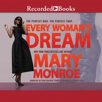 Every Woman's Dream, Mary Monroe