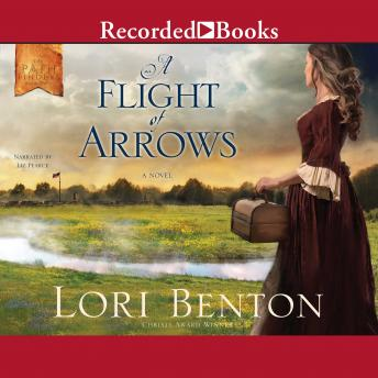 Flight of Arrows, Lori Benton