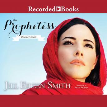 Prophetess: Deborah's Story details